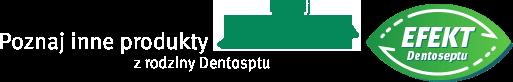 Poznaj inne produkty z rodziny Dentoseptu